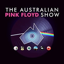 The Australian Pink Floyd Show - All That You Feel
