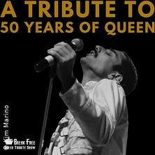 Break Free Queen Tribute Show - A Tribute to 50 Years of Queen