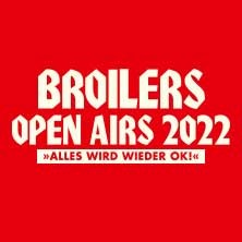 Broilers - Open Airs 2022