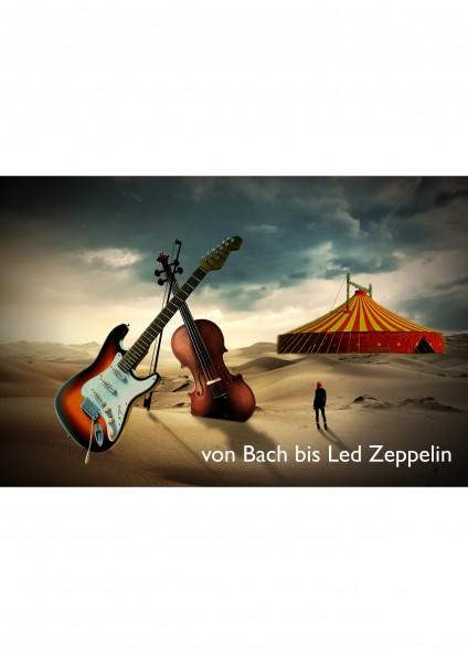 Crossover Konzert - Rock`n Classic ..von Bach bis Led Zeppelin..
