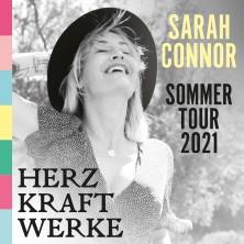 Sarah Connor - HERZ KRAFT WERKE - Sommertour 2020/21