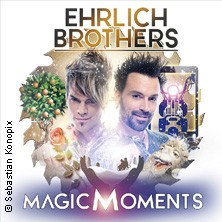 Ehrlich Brothers - Magic Moments